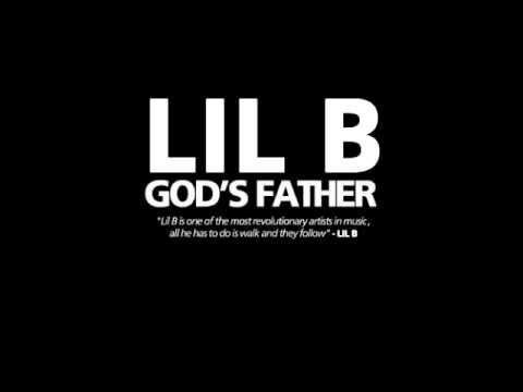 Lil B- Glourious BasedGod (God's Father)