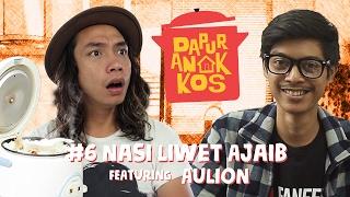 Dapur Anak Kos Eps #6: Nasi Liwet Ajaib feat. Aulion | GERRY GIRIANZA
