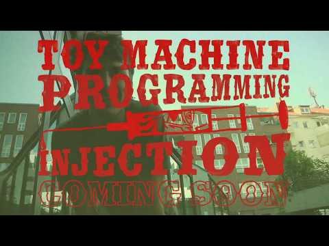 TOY MACHINE - BLAKE CARPENTER / PROGRAMMING INJECTION COMING SOON