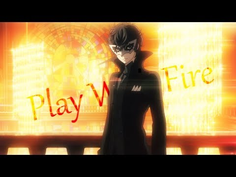 Persona 5 // Play with Fire