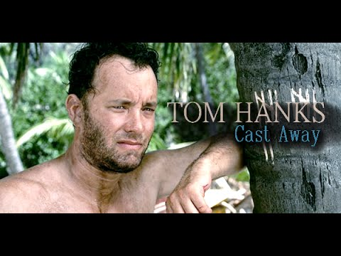 Tom Hanks - Cast Away video