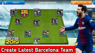How To Create Fc Barcelona Team In Dream League Soccer 2019 | Android [No Root & No Mod Apk]