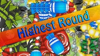 BTD 5 - Highest Round Ever @ Rosewell