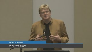 Why We Fight | Patrick Bryne