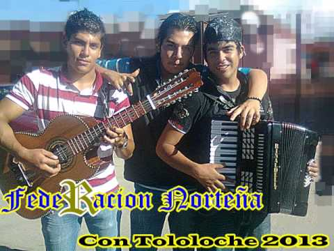 02 Hasta La Miel Amarga Federacion Norteña 2013 Con Tololoche