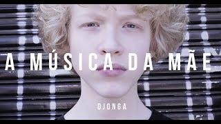Djonga - A Música da Mãe (Clipe Oficial)