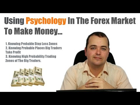 Using Psychology in the Forex Market to Make Money
