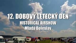 12. DOBOVÝ LETECKÝ DEN – HISTORICAL AIRSHOW - Mladá Boleslav (16.6.2018)