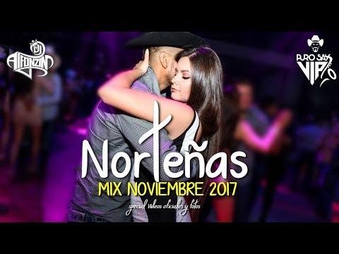 Norteñas Mix 2017   Vídeos Oficiales Noviembre ♪ Dj Alfonzin