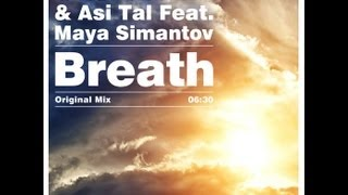Offer Nissim & Asi Tal Pres. Maya Simantov - Breath (Original Mix) HD