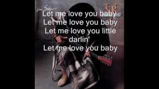 Let me love you baby - Stevie Ray Vaughan - In Step - 1989 lyrics (HD)