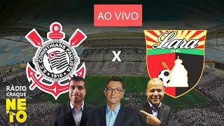 Corinthians x Deportivo Lara AO VIVO Rdio Craque Neto SULAMERICANA