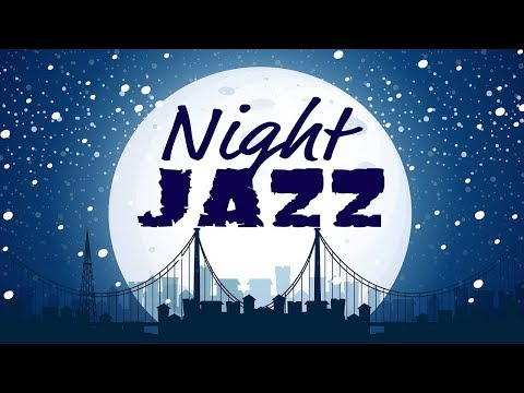 Download Lagu 🔴 Night of Smooth Jazz - Music Radio 24/7 Live Stream - Relaxing JAZZ for Work, Study, Sleep Gratis STAFABAND