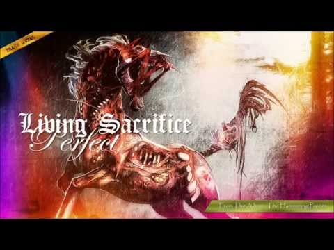 Living Sacrifice - Perfect
