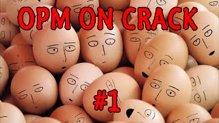 One Punch Man on CRACK #1