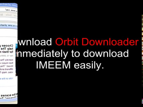 Use Orbit Downloader as imeem music downloader