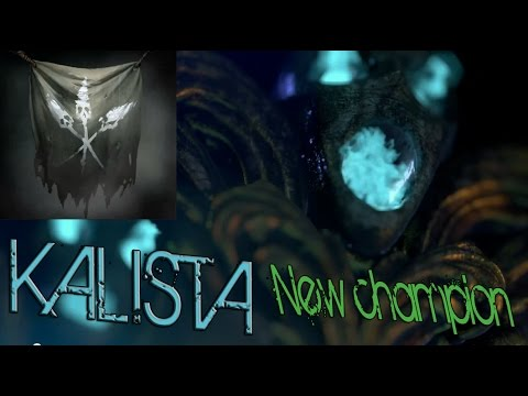 KALISTA NEW CHAMPION Information Leaked League of Legends