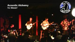 Acoustic Alchemy - No Messin'