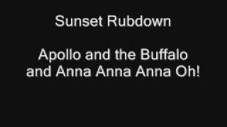Watch Sunset Rubdown Apollo And The Buffalo And Anna Anna Anna Oh video