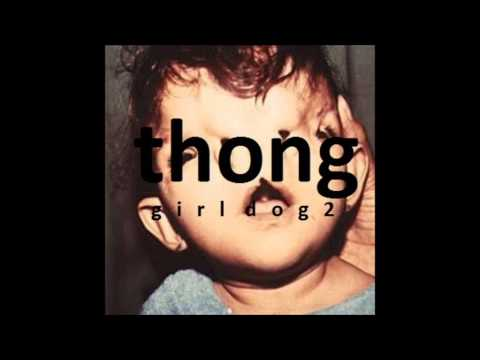 SCUBA - GIRL DOG RADIO 2 - THONG JOHN SILVER FULL ALBUM 3/5 WITH LYRICS