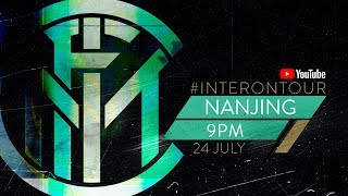 #INTERONTOUR DAILY RECAP @9PM | 24 JULY | INTER PRE-SEASON 2019/20 [SUB ENG]