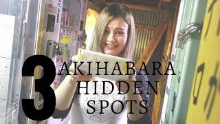 3 Hidden Akihabara Secrets with Sharla in Japan