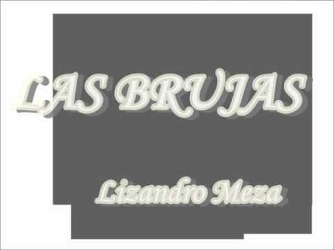 LAS BRUJAS-LIZANDRO MEZA