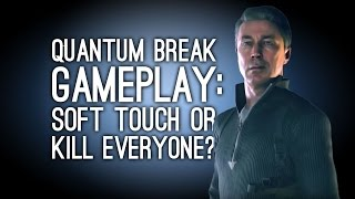 Quantum Break Gameplay: PAUL SERENE GAMEPLAY - Let's Play Quantum Break