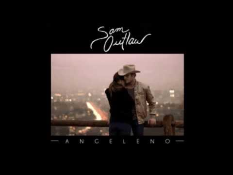 Sam Outlaw - Country Love Song