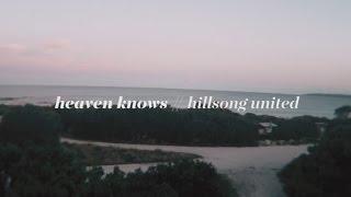 Watch Hillsong United Heaven video