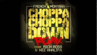 Watch French Montana Choppa Choppa Down remix video