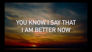Conor Maynard, Anth - Better Now (with lyrics)