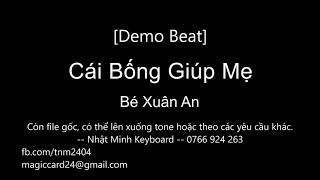 [Demo beat] Cái Bống giúp mẹ - bé Xuân An