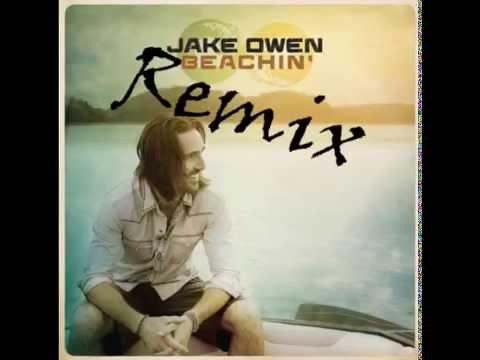 Jake Owen Beachin' Remix ft T Pain & Mike Posner