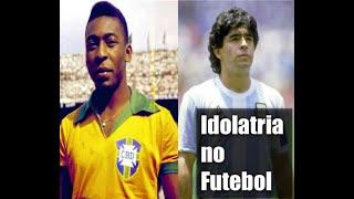 Idolatria no Futebol a partir dos personagens Pelé e Maradona | Esporte e Sociedade