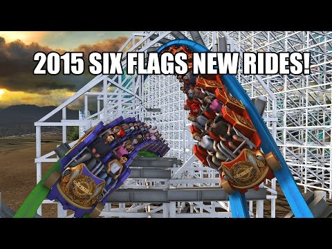 NEW Rides for Six Flags Theme Parks in 2015!