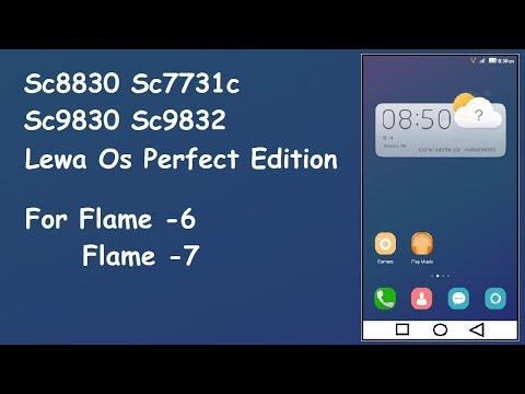 [Sc8830][Stable] Lewa Os Perfect Edition custom rom for Flame -6 & Flame -7