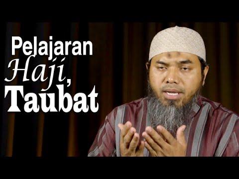 Serial Haji Dan Qurban 13: Pelajaran Haji, Taubat - Ustadz Afifi Abdul Wadud