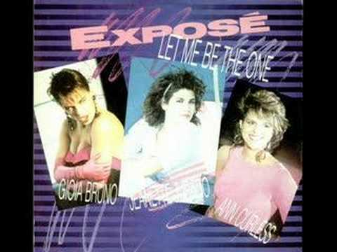 Expose - Let Me Be The One