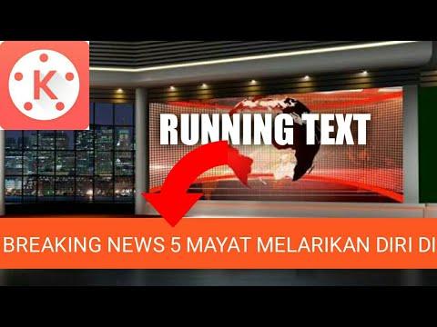 Running Text Kinemaster Tutorial