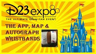 D23 Expo 2017 Planning Part 16: The App, Map & Autograph Wristbands. Prep Tips & Tricks