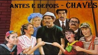 antes e depois - CHAVES