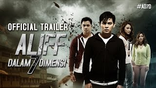 ALIFF DALAM 7 DIMENSI - Official Trailer 8 September 2016 [HD]