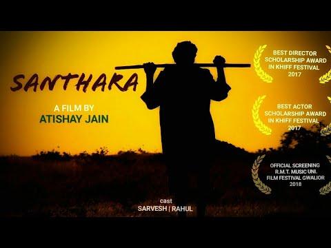 SANTHARA' -short film ,directed by -Atishay Jain