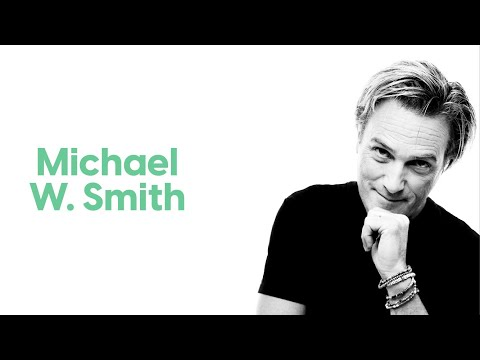 Michael W. Smith | I Am Second
