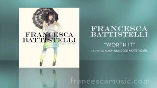 Watch Francesca Battistelli Worth It video