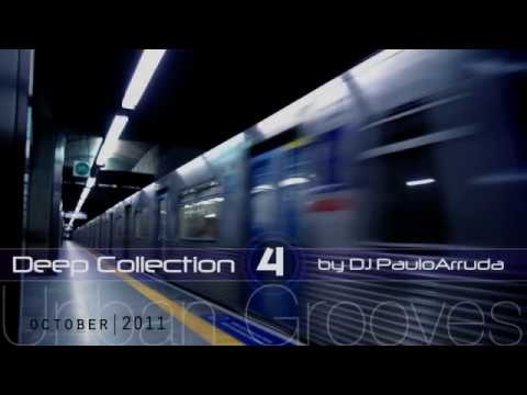 Deep House Collection 4 by DJ Paulo Arruda | Urban Grooves