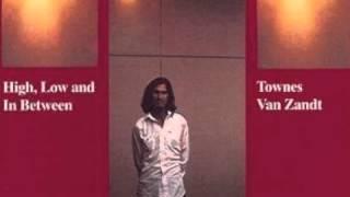 Watch Townes Van Zandt No Deal video