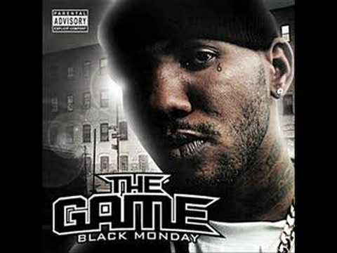 The Game - Black Monday - Where I'm From