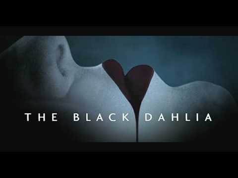 The Black Dahlia (2006) Dlia Negra - Trailer